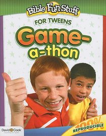 Game-A-Thon (Reproducible) (For Tweens) (Bible Fun Stuff Series)