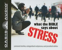 What the Bible Says About Stress (1 Cd)