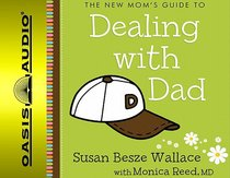 New Moms Guide to Dealing With Dad 2 CDS (Unabridged)