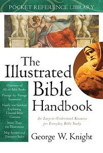 Prl: The Illustrated Bible Handbook (Pocket Reference Library)