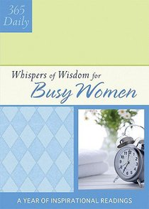 For Busy Women (Daily Whispers Of Wisdom Series)