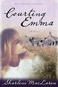 Courting Emma (#03 in Little Hickman Creek Series)