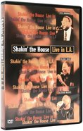 Shakin the House Live in La
