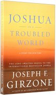 Joshua in a Troubled World Paperback