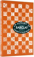 An Alphabet of Barclay Paperback