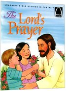 The Lord's Prayer (Arch Books Series)