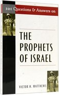 101 Questions and Answers on the Prophets of Israel Paperback