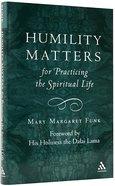 Humility Matters Hardback