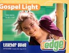 Winter B 2021 Grades 5&6 Teachers Guide: The Edge (Gospel Light Living Word Series) Paperback