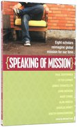 Speaking of Mission Paperback