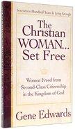 The Christian Woman Set Free Paperback
