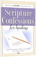 Scripture Confessions For Healing Booklet
