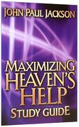 Maximizing Heaven's Help Study Guide Paperback