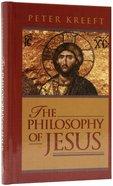 The Philosophy of Jesus Hardback