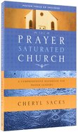 The Prayer Saturated Church Paperback