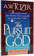The Pursuit of God (With Study Guide)