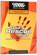 God's Rescue Plan - Finding God's Fingerprints on Human History (Cover To Cover Bible Study Guide Series) Paperback