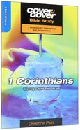 1 Corinthians - Growing as a Spirit-Filled Church (Cover To Cover Bible Study Guide Series) Paperback