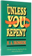 Unless You Repent Paperback