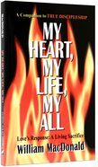 My Heart, My Life, My All Paperback