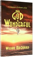 Our God is Wonderful Paperback