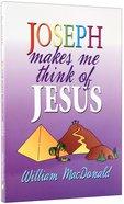 Joseph Makes Me Think of Jesus Paperback