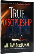 True Discipleship With Study Guide Paperback