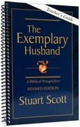 The Exemplary Husband (Teacher's Guide) Spiral