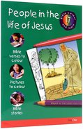People in the Life of Jesus (#17 in Bible Colour And Learn Series) Paperback