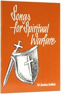 Songs For Spiritual Warfare Paperback