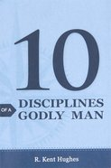 10 Disciplines of a Godly Man (Pack Of 25) Booklet