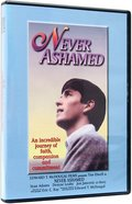 Never Ashamed DVD