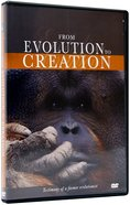 From Evolution to Creation (60 Mins)