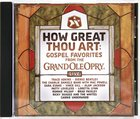 How Great Thou Art: Gospel Fav Live From Grand Ole Opry CD