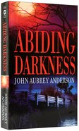 Abiding Darkness (#01 in Black Or White Chronicles Series) Mass Market