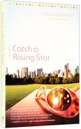 Catch a Rising Star (#01 in Drama Queen Series) eBook