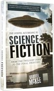 The Gospel According to Science Fiction (Gospel According To Series) Paperback