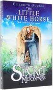 The Little White Horse: The Secret of Moonacre Paperback