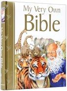 My Very Own Bible (Gift Edition) Hardback