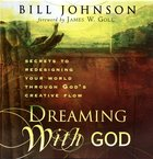 Dreaming With God (Unabridged 6 Cds) CD