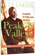 Insights to Help You Survive the Peaks and Valleys Paperback