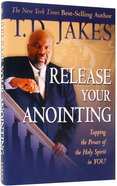 Release Your Anointing Hardback