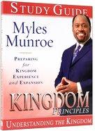 Kingdom Principles 40-Day Devotional Journal (#02 in Understanding The Kingdom Series)