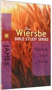 James (Wiersbe Bible Study Series)