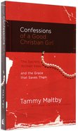 Confessions of a Good Christian Girl Paperback