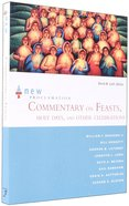 New Proclamation Commentary on Feasts, Holy Days and Other Celebrations Paperback