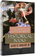 An Introduction to the Old Testament Historical Books Hardback