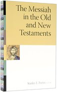 The Messiah in the Old and New Testaments (Mcmaster New Testament Study Series) Paperback