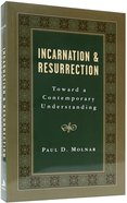 Incarnation and Resurrection Paperback