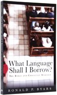 What Language Shall I Borrow? (Calvin Institute Of Christian Worship Liturgical Studies Series) Paperback